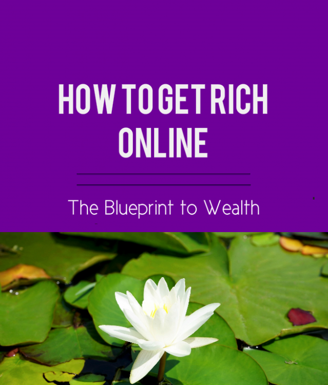 how to get rich online, get rich blog post, get rich, make money online